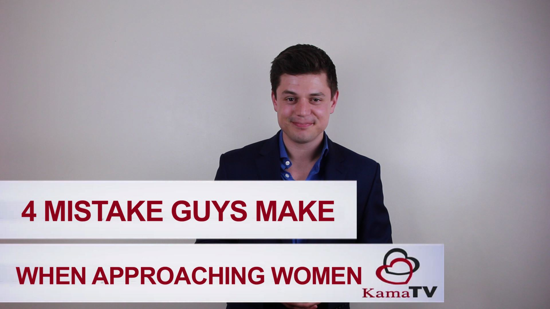 4 mistake guys make when approaching women
