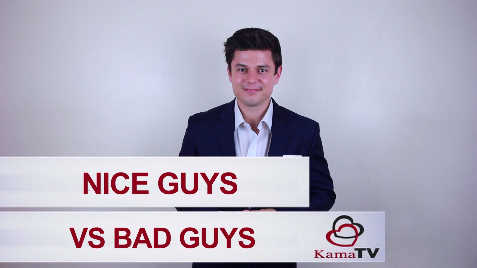 Nice Guys vs Bad Guys
