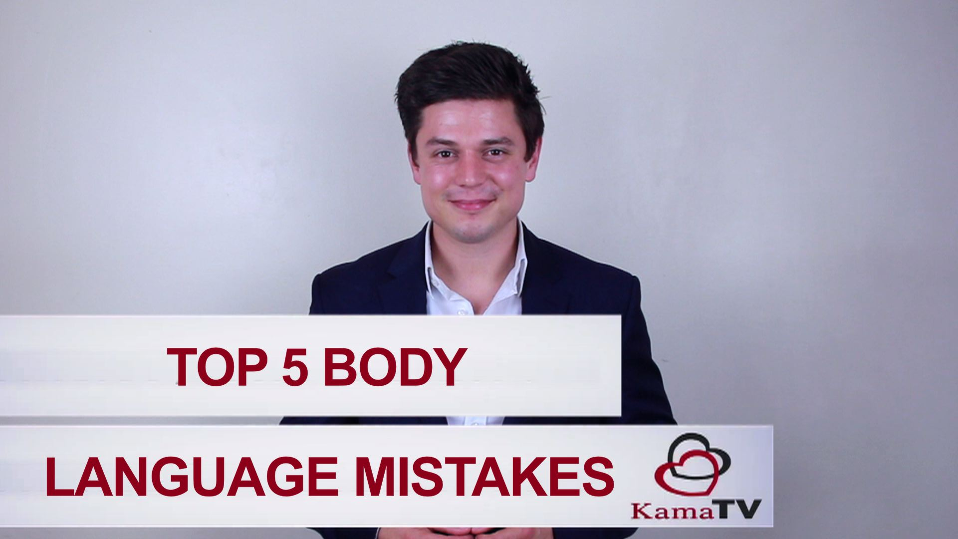 Top 5 Body Language Mistakes