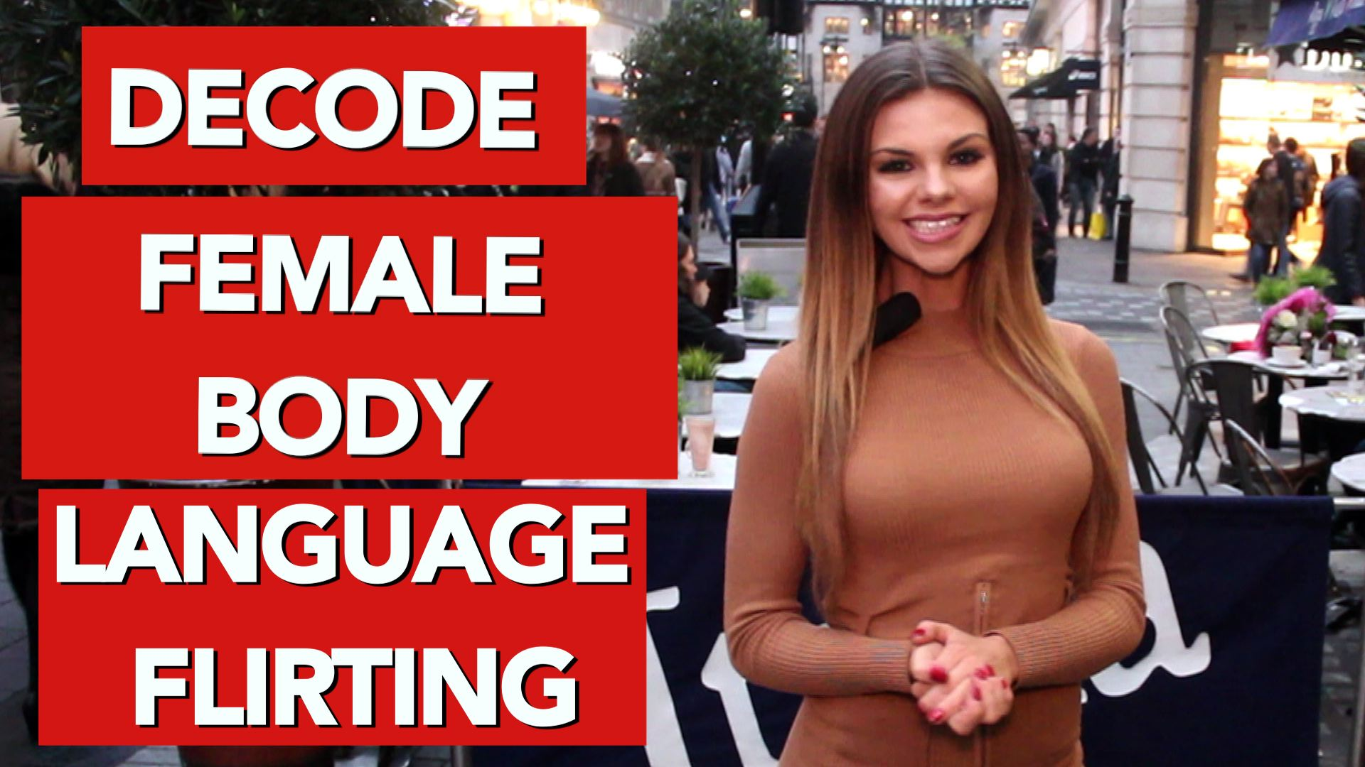 Decode female body language flirting