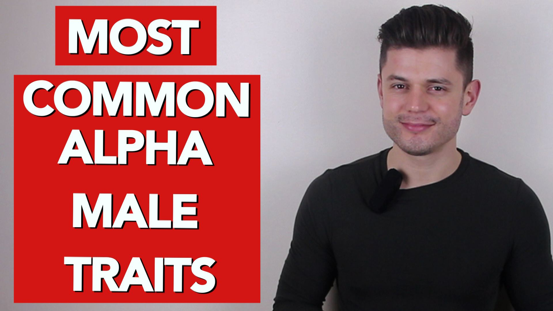 2-the most common alpha male traits