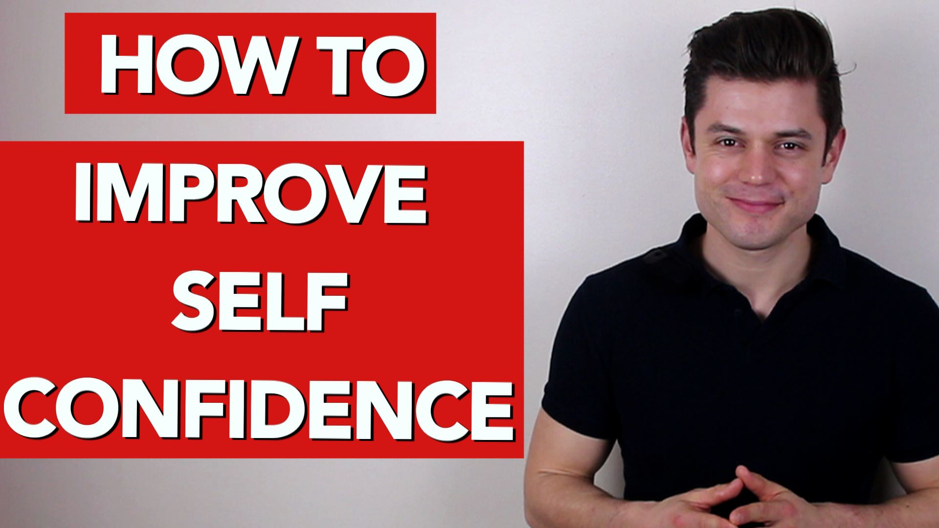 How to improve self confidence