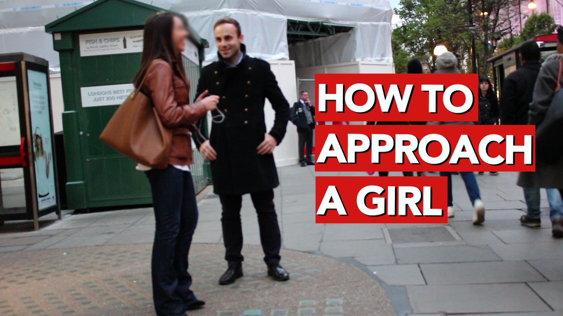 How to approach a girl in the street