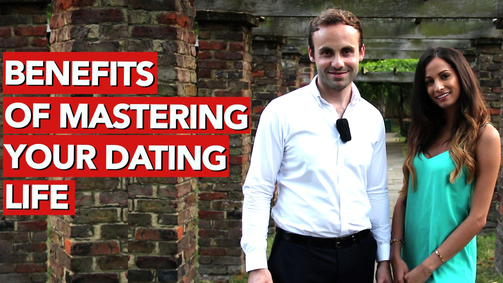 Benefits of mastering your dating life