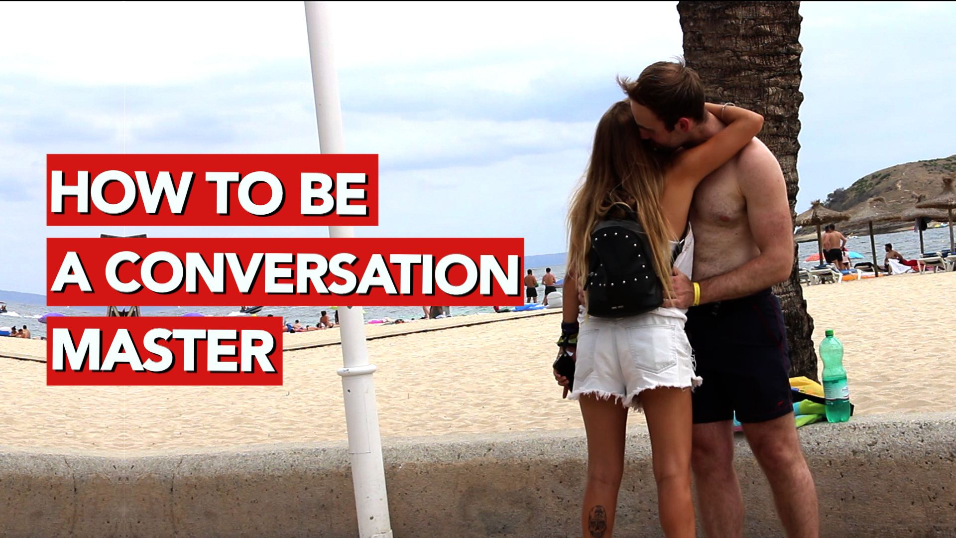 How to be a conversation master