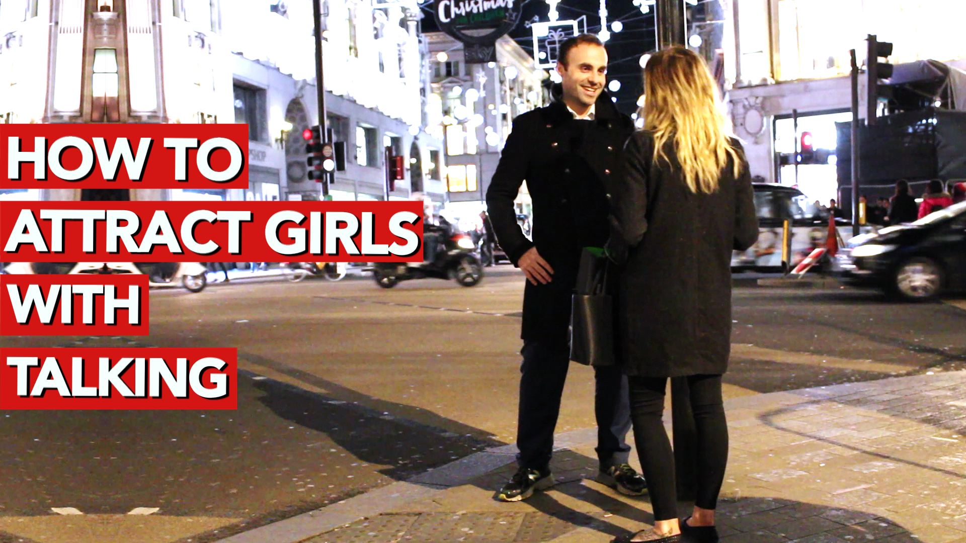 1-How to attract girls with talking