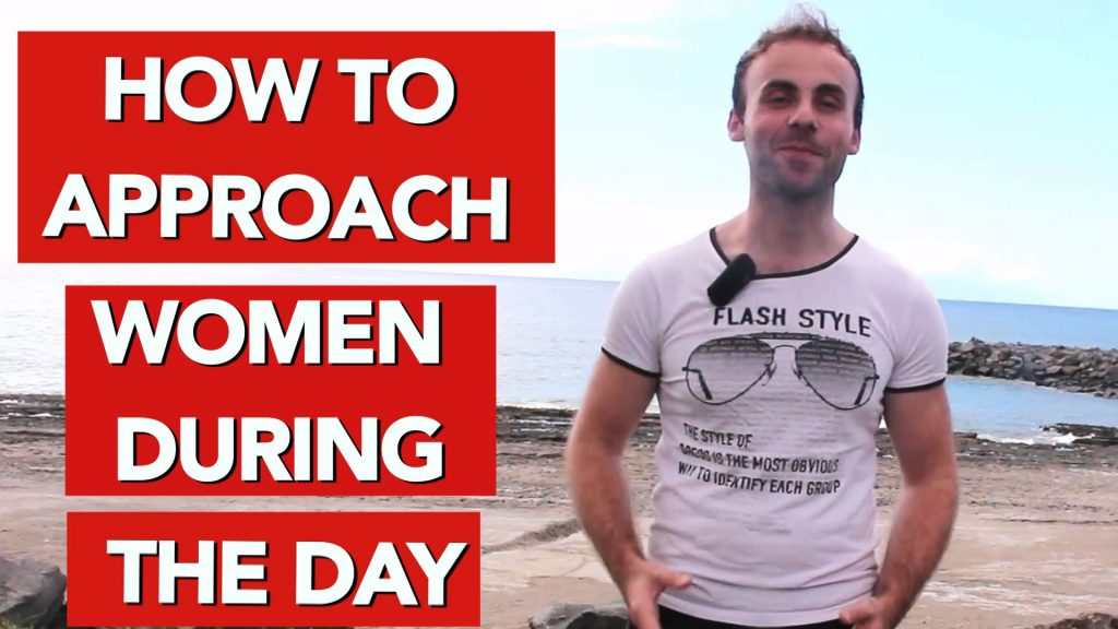 How to approach women during the day