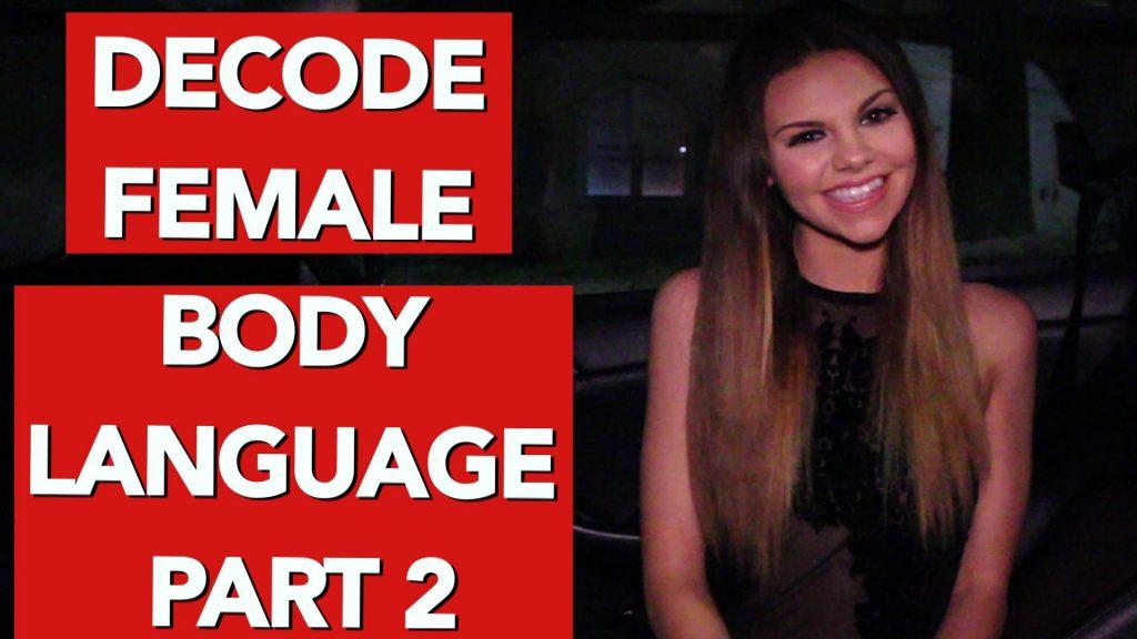 Decoding girls body language