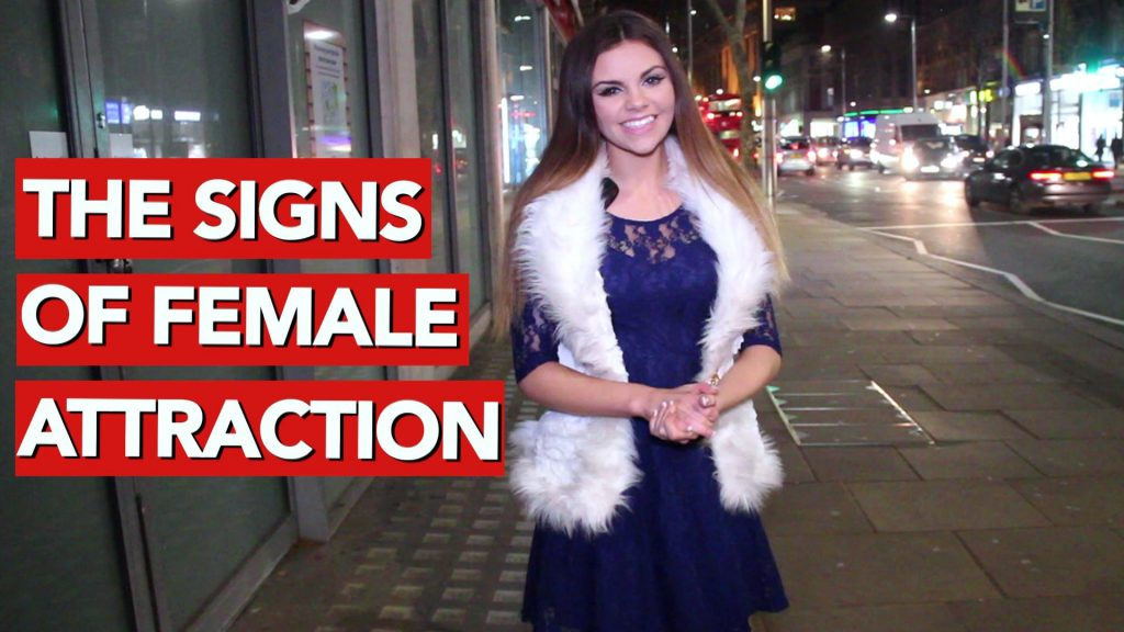 The signs of female attraction