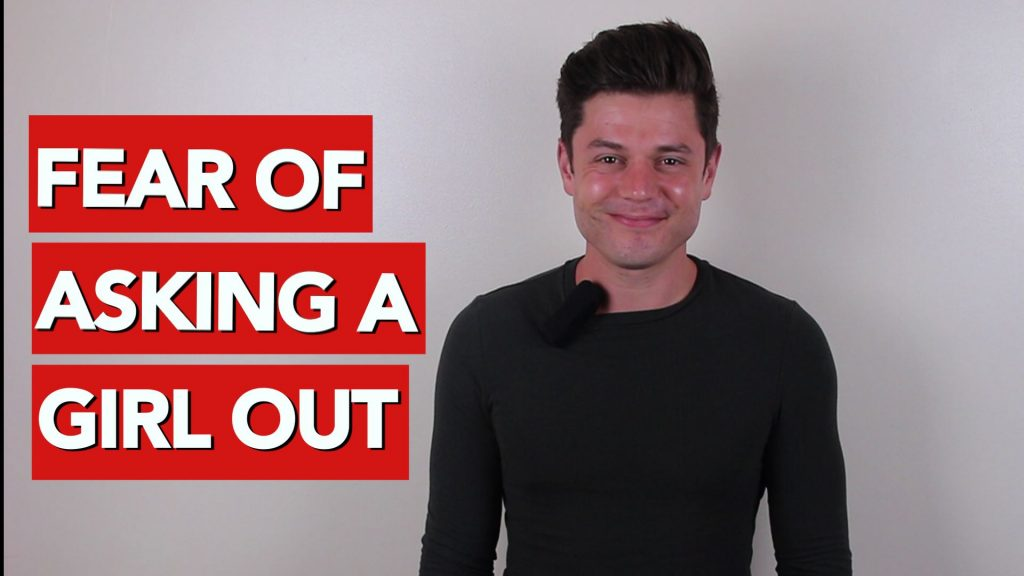 Fear of asking a girl out