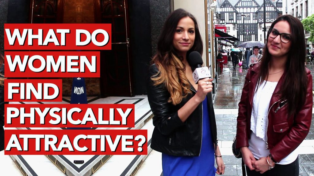 What do women find physically attractive