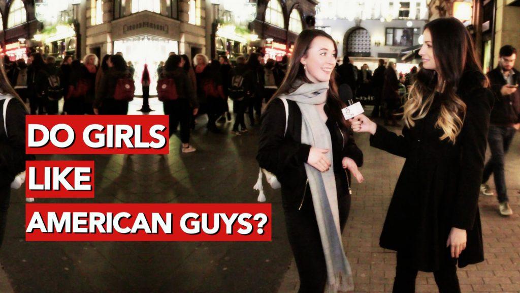 do girls like american guys